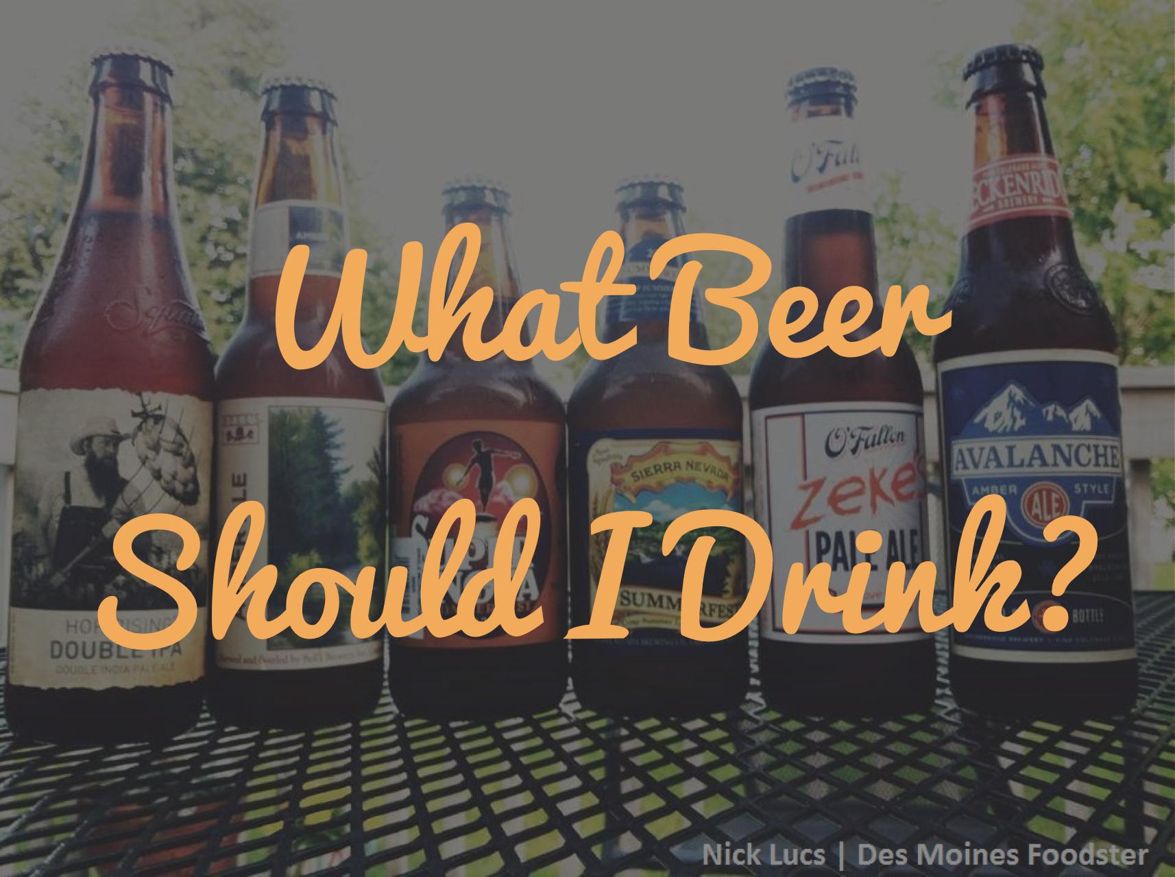 What Beer should I drink
