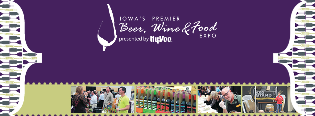 2014 Iowa's Premier Beer, Wine and Food Expo presented by Hy-Vee